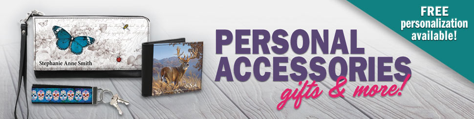Exclusive Accessories to Share Your Flair! Personalized Items are Always Personalized for FREE