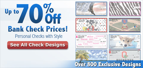 Up to 70% Off Bank Check Prices! Personal Checks with Style - Over 800 Exclusive Designs: See All Check Designs